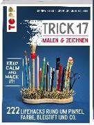 Cover-Bild zu Reiter, Monika: Trick 17 Malen & Zeichnen