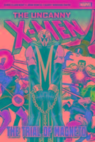 Cover-Bild zu Claremont, Chris: The Uncanny X-Men: The Trial of Magneto