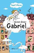 Cover-Bild zu Immer dieser Gabriel von Mann, Sunil