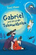 Cover-Bild zu Gabriel und das große Tohuwabohu von Mann, Sunil