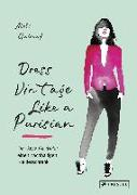 Cover-Bild zu Guinut, Aloïs: Dress Vintage Like a Parisian