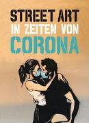 Cover-Bild zu Tapies, Xavier: Street Art in Zeiten von Corona
