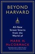 Cover-Bild zu McCormack, Mark H.: Beyond Harvard