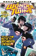Cover-Bild zu Russell, Mark: Wonder Twins Vol. 2: The Fall and Rise of the Wonder Twins