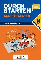 Cover-Bild zu Durchstarten Mathematik 8. Schuljahr: 4. Klasse Gymnasium/HS/NMS. Coachingbuch inkl. Lösungsheft von Olf, Markus