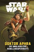 Cover-Bild zu Spurrier, Simon: Star Wars Comics: Doktor Aphra VI: Die unglaubliche Rebellensuperwaffe