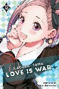 Cover-Bild zu Akasaka, Aka: Kaguya-sama: Love is War, Vol. 12