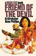 Cover-Bild zu Ed Brubaker: Friend of the Devil (A Reckless Book)