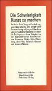Cover-Bild zu Pfütze, Hermann: Die Schwierigkeit, Kunst zu machen - Antriebe ihrer Vergesellschaftung
