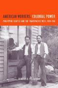 Cover-Bild zu Fujita Rony, Dorothy B.: American Workers, Colonial Power
