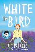Cover-Bild zu Palacio, R J: White Bird