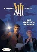 Cover-Bild zu Sente, Yves: XIII Vol.22: the Martyrs Message