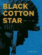 Cover-Bild zu Sente, Yves: Black Cotton Star