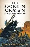 Cover-Bild zu Wolfe, Robert Hewitt: The Goblin Crown: Billy Smith and the Goblins, Book 1
