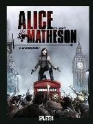 Cover-Bild zu Istin, Jean-Luc: Alice Matheson 6. Der Ursprung des Übels