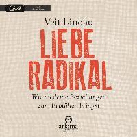 Cover-Bild zu Lindau, Veit: Liebe radikal