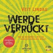 Cover-Bild zu Lindau, Veit: Werde verrückt