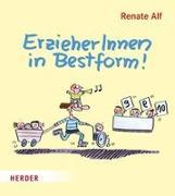 Cover-Bild zu Alf, Renate: ErzieherInnen in Bestform!