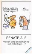 Cover-Bild zu Alf, Renate: Vielleicht sollte ich die Ohren mal nach hinten tragen...?