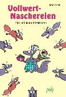 Cover-Bild zu Grimm, Jutta: Vollwert-Naschereien