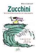 Cover-Bild zu Erckenbrecht, Irmela: Zucchini - Ein Erste-Hilfe-Handbuch für die Ernteschwemme