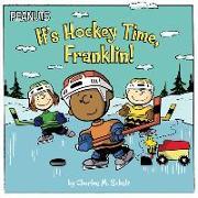 Cover-Bild zu Schulz, Charles M.: It's Hockey Time, Franklin!