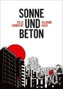Cover-Bild zu Sonne und Beton - Die Graphic Novel (eBook)