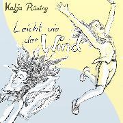 Cover-Bild zu Leicht wie der Wind (Audio Download) von Rüsing, Katja