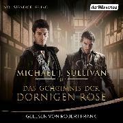 Cover-Bild zu Das Geheimnis der Dornigen Rose (Audio Download)