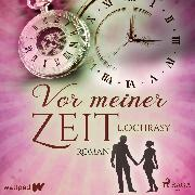 Cover-Bild zu Vor meiner Zeit (Audio Download)