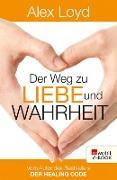 Cover-Bild zu Der Weg zu Liebe und Wahrheit (eBook)