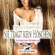 Cover-Bild zu Sie trägt kein Höschen / Erotische Geschichte (Audio Download)