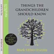 Cover-Bild zu Things The Grandchildren Should Know (eBook)