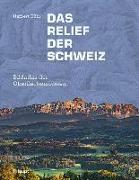Cover-Bild zu Das Relief der Schweiz
