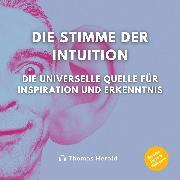 Cover-Bild zu Die Stimme der Intuition (Audio Download)