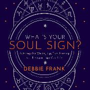 Cover-Bild zu What's Your Soul Sign? (Audio Download)