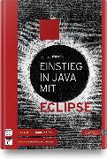 Cover-Bild zu Einstieg in Java mit Eclipse von Steppan, Bernhard