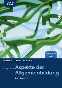Cover-Bild zu Aspekte der Allgemeinbildung. Ausgabe Luzern. Inkl. E-Book von Fuchs, Jakob (Hrsg.)