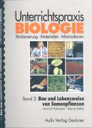 Cover-Bild zu Bd. 2: Bau und Lebensweise von Samenpflanzen - Unterrichtspraxis Biologie