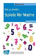 Cover-Bild zu Die 50 besten Spiele für Mathe. Klasse 1-2 - eBook (eBook) von Groß, Martina