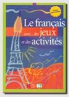 Cover-Bild zu Niveau Intermédiaire: Le français avec... des jeux et des activités - Le français avec... des jeux et des activités von Tibert, Simone
