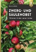Cover-Bild zu Zwerg- und Säulenobst (eBook) von Beltz, Heinrich