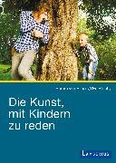 Cover-Bild zu Ellneby, Ylva: Die Kunst, mit Kindern zu reden (eBook)