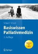 Cover-Bild zu Basiswissen Palliativmedizin von Schnell, Martin W. (Hrsg.)