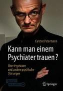 Cover-Bild zu Kann man einem Psychiater trauen? von Petermann, Carsten