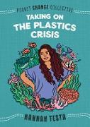 Cover-Bild zu Testa, Hannah: Taking on the Plastics Crisis (eBook)