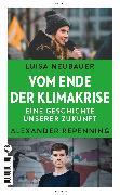Cover-Bild zu Vom Ende der Klimakrise von Neubauer, Luisa