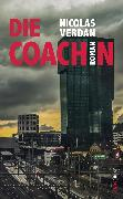 Cover-Bild zu Verdan, Nicolas: Die Coachin (eBook)