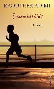 Cover-Bild zu Adimi, Kaouther: Dezemberkids (eBook)