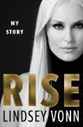 Cover-Bild zu Vonn, Lindsey: Rise